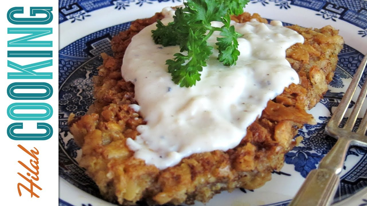 How To Make Chicken Fried Steak The Best Chicken Fried Steak Recipe Hilah Cooking Youtube