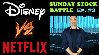 Disney Stock vs Netflix Stock - Which is a better buy? - (Sunday Stock Battle Ep. 3)