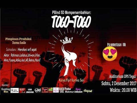 TOGO-TOGO - Drama PBind Pancasakti Tegal Semester 5  D
