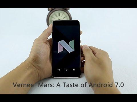 Vernee Mars: A Taste of Android 7.0 Nougat (Demo)