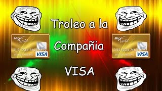 Broma a la compañia de las tarjeta Visa|WILLYREX!!!!