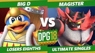 Smash Ultimate Tournament - CACAW! | Big D (Dedede, Falcon) Vs. Magister (Incineroar) DPOTG18 SSBU