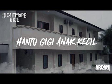 HANTU GIGI ANAK KECIL (NIGHTMARE SIDE OFFICIAL 2019) - ARDAN RADIO