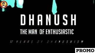Dhanush - The Man Of Enthusiasm | Tribute Video Promo | CTC Media Boy | VCD | Troll VIP