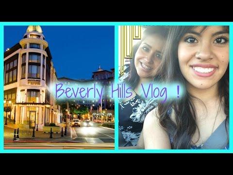 Beverly Hills VLOG 2015