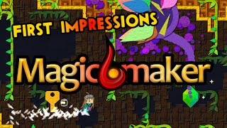 First Impressions: Magicmaker