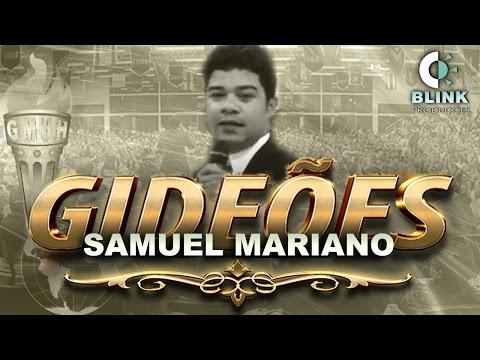 Pr. Samuel Mariano I Pavilhão I Gideões 2017