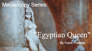 """Timelapse Mastercopy Painting: """"Egyptian Queen"""" by Frank Frazetta"""