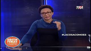 Edith Febles   #LaCosaComoEs   Bloque 4 03/12/19