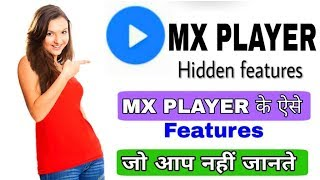 MX Player- Hidden Useful Setting Secret Features 2018 | By Online tricks and Offers.