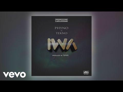 Phyno - IWA (Official Audio) ft. Tekno