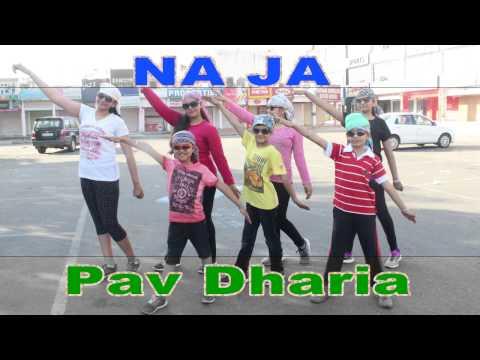 Na Ja  Dance Performance   Pav Dharia   Dance...