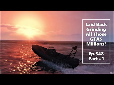 more-easy-'laid-back-grinding'-for-all-those-gta$-millions!!-part-#1--lets-play-gta5-online-hd-e348