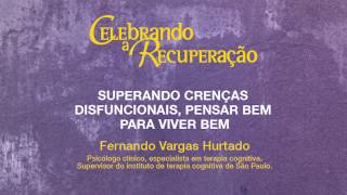 Celebrando a Recuperação - Fernando Vargas Hurtado