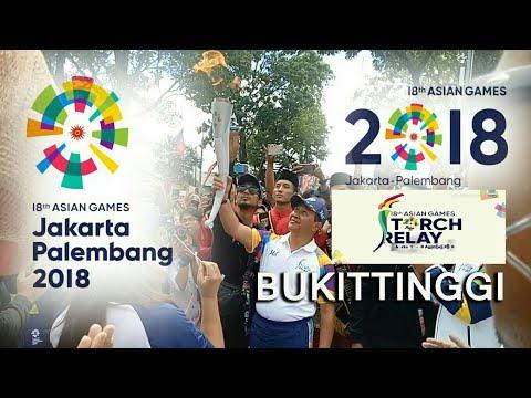 ASIAN GAMES XVIII 2018 | PENYULUTAN API OBOR O/ WALIKOTA BUKITTINGGI ; RAMLAN NURMATIAS
