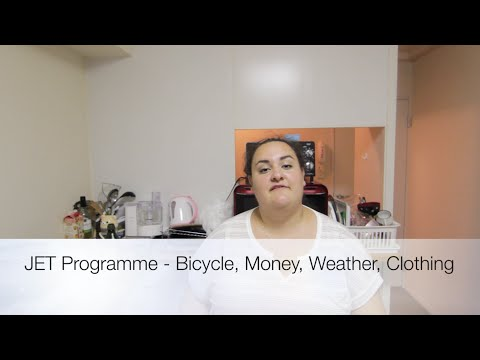 JET Programme - WHAT TO BRING, Bicycle, Money, Clothing, Weather, Shoes (survival guide PART 3)