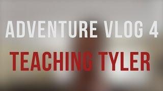 Adventure Vlog 4   Teaching Tyler Photography