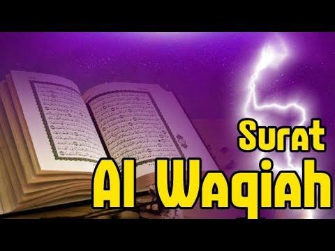 Video Surat Al Waqiah Terjemahan Keutamaan Surat Al