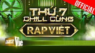 Mùa này là mùa rap   Chill cùng Rap Việt #1
