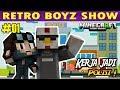 RetroBoyz & Friends : KERJA JADI POLISI #1