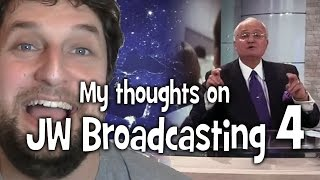 My thoughts on JW Broadcasting 4, with Tony Morris (tv.jw.org) - Cedars