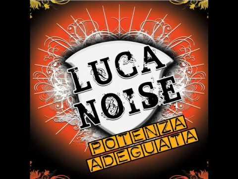Luca Noise - Sgarro Tamarro