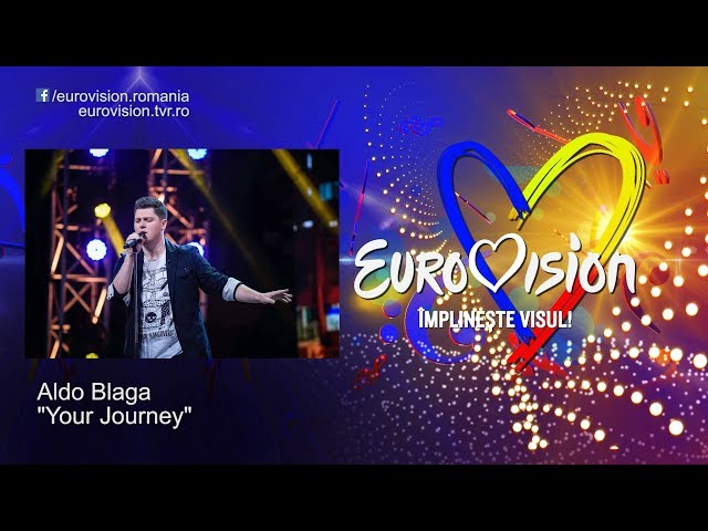 Aldo Blaga - Your Journey | Eurovision România 2019
