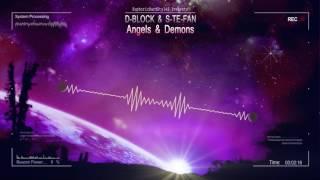 D-Block & S-te-Fan - Angels & Demons [HQ Edit]