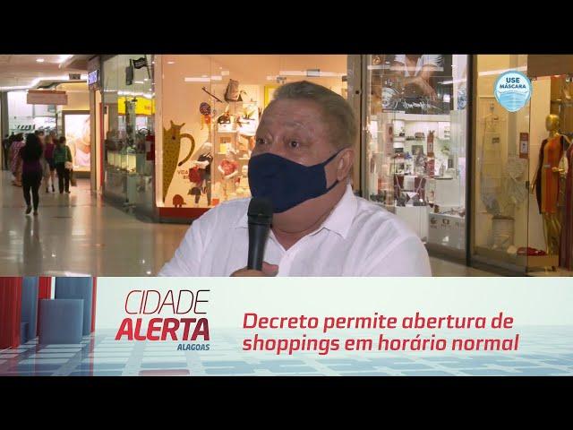 Maceió: Decreto permite abertura de shoppings em horário normal