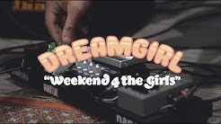 Dreamgirl - Weekend 4 the Girls (Series)
