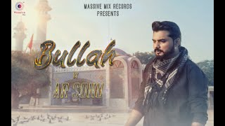 Bullah - Ar Sonu | Afzal Hussain | Martial | Latest Punjabi Song 2021| New Punjabi Songs | Bullah