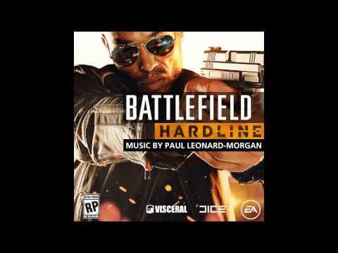 Battlefield Hardline Main Theme - OST
