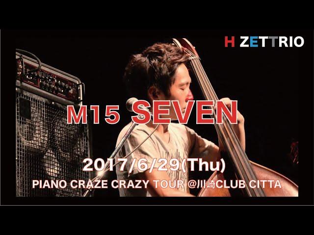 M15 SEVEN_PIANO CRAZE CRAZY TOUR