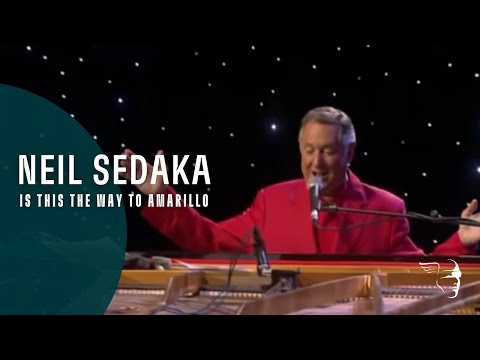 Neil Sedaka - The Way To Amarillo (From Live At the Royal Alber Hall)