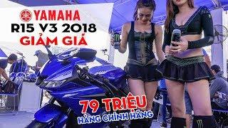 Yamaha R15 V3 2018 giảm giá sốc 14 triệu đè xe nhập khẩu, hút khách mua Exciter 150 2019