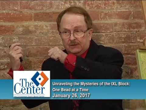 Brown Bag Lunch History Talk:  Unraveling the Mysteries of the IXL Block, One Bead at a Time
