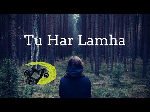 Tu Har Lamha -The Kroonerz Project|Sumedha Karmahe|Sahiljeet Singh|Mann Taneja (Lyrical Video)