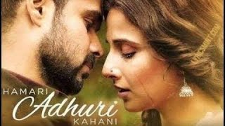 Hamari Adhuri Kahani   full movie  HD 720p Emraan H, vidya b  #hamari_adhuri_kahani review and facts