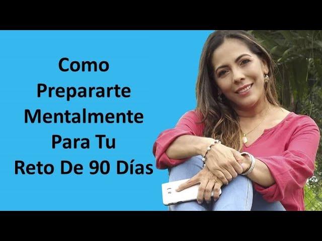 MULTINIVEL - RETO DE 90 DÍAS - COMO PREPARARTE MENTALMENTE PARA TU