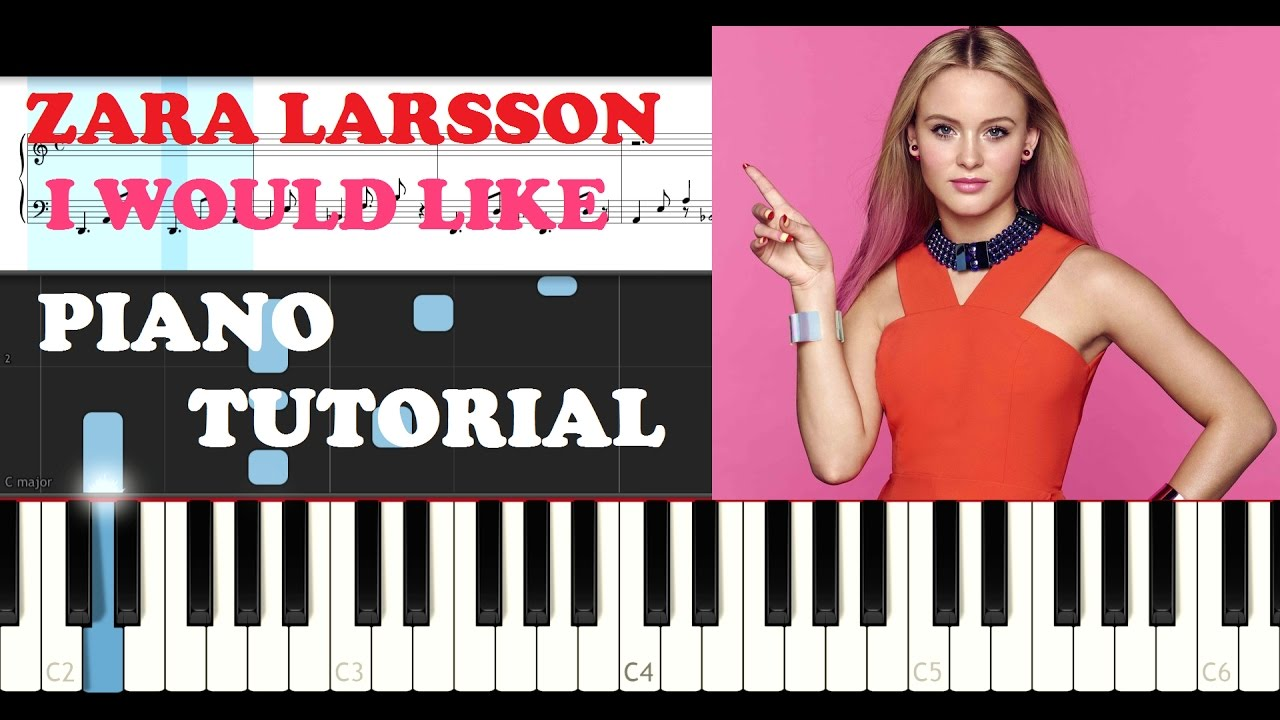 Zara Larsson Piano Tutorials By Dario D'Aversa