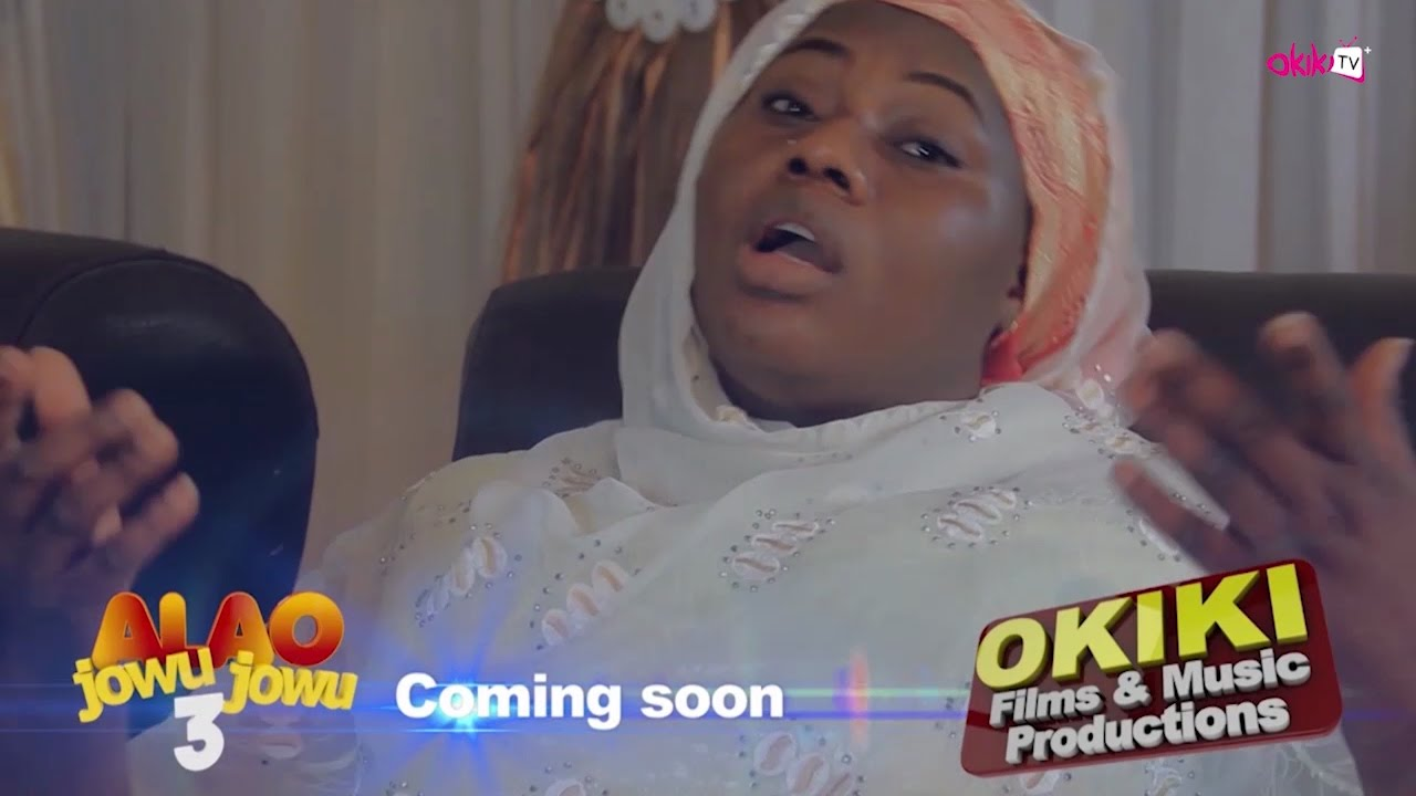 Download Alao Jowu Jowu Part 3 Coming Soon On OkikiTV+