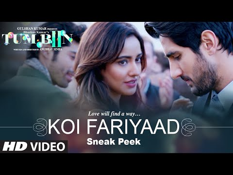 KOI FARIYAAD Song  - Sneak Peek | Tum Bin 2 | Neha Sharma, Aditya Seal & Aashim Gulati