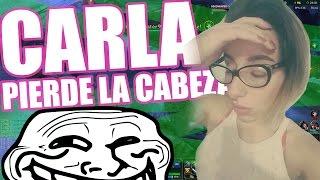 CARLA PIERDE LA CABEZA - TROLLEO A CHICA LEAGUE OF LEGENDS ARGENTINA