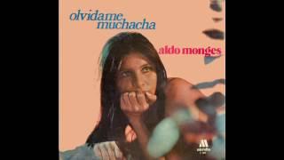 """ALDO MONGES - """"Olvídame muchacha"""" (1971) - Disco completo."""