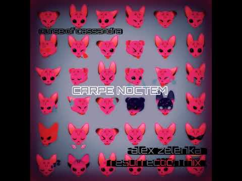 Curse of Cassandra - Carpe Noctem (Alex Zelenka Resurrection Mix)