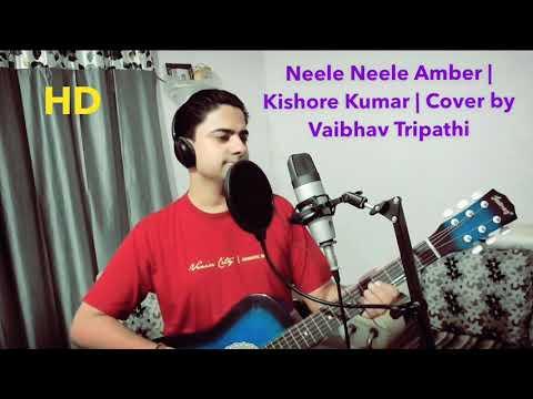 Download Neele Neele Ambar   Kishore Kumar   Film Kalakaar   Sridevi   Cover by Vaibhav Tripathi