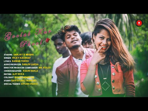 GULAB KAR PHOOL || SINGER - VICKY KACHHAP || NEW NAGPURI VIDEO SONG 2018 || FULL HD 1080P