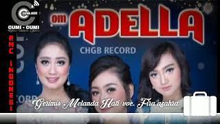 Download Mp3 Om Adella Gerimis Melanda Hati