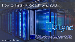 Microsoft Lync 2013 Installation Step by Step