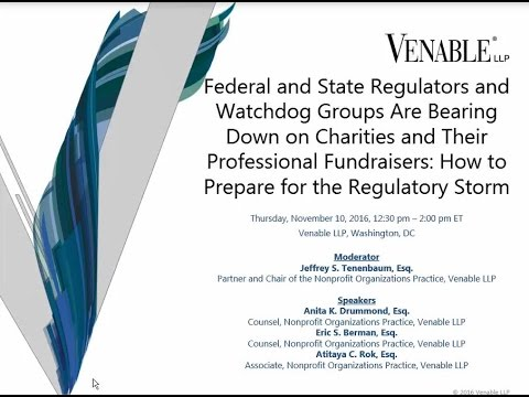 Federal and State Regulators and Watchdog Groups Are Bearing Down on Charities - November 10, 2016